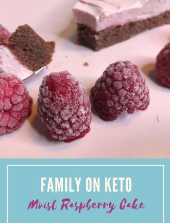 Family On Keto Moist Raspberry Cake