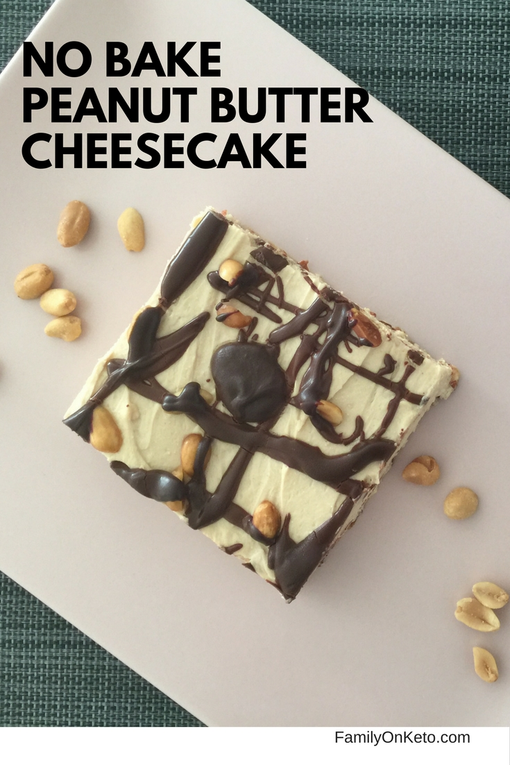 Image of a creamy no bake peanut butter cheesecake is a perfect keto dessert for your whole family!