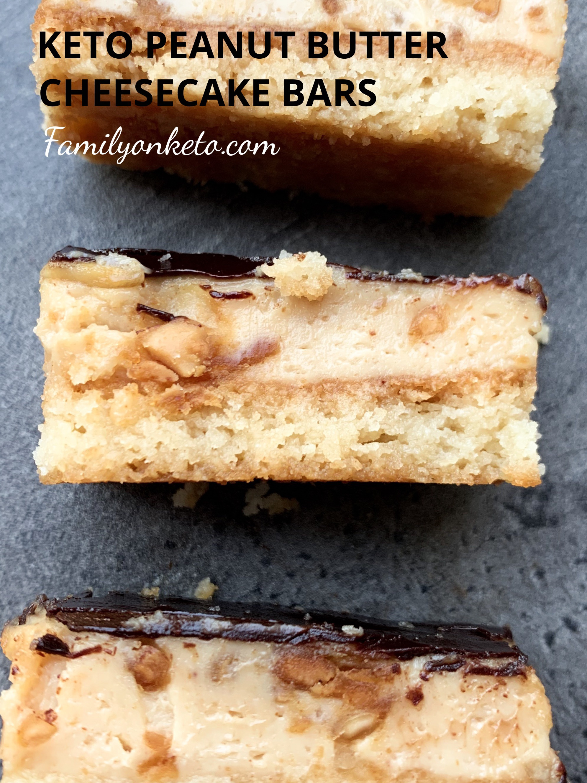 Keto Peanut Butter Cheesecake Bars Family On Keto