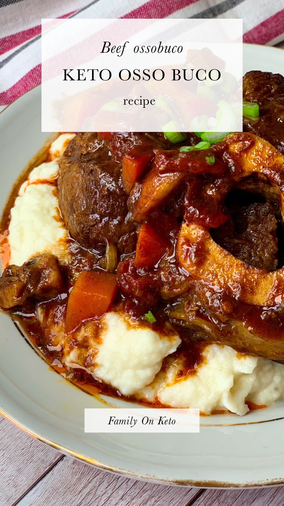 Keto beef ossobuco in keto vegetable stew and low carb cauliflower mash